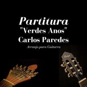 Partitura - Verdes Anos - Carlos Paredes